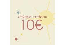 Chèque cadeaux de 10 Euros