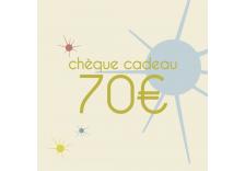 Chèque cadeaux de 70 Euros