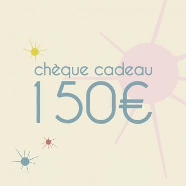 Chèque cadeaux de 150 Euros